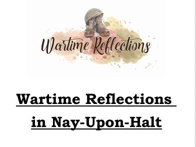 Wartime Reflections in Nay-Upon-Halt - WW2 Themed Activities for Y6 Children