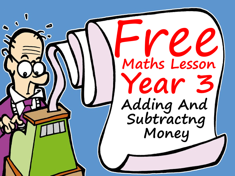 FREE Year 3 Maths Lesson - Adding and Subtracting  Money (Autumn Term)