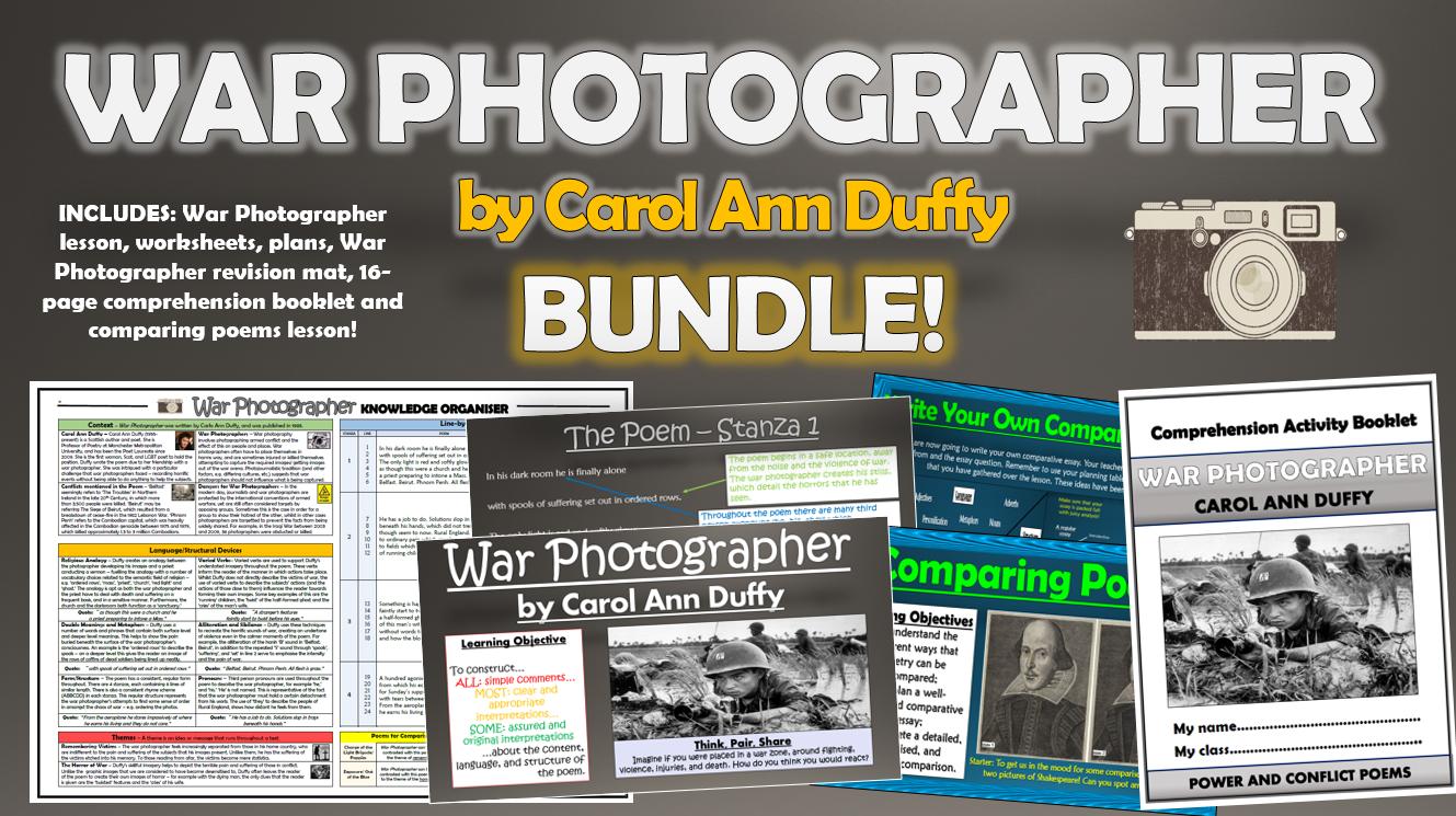 War Photographer - Carol Ann Duffy - Bundle!
