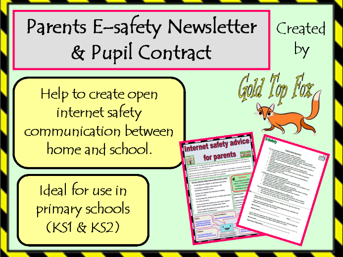 Parents Internet Safety Newsletter & Pupil Contract (Primary E-Safety)