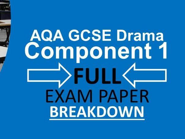 AQA GCSE Drama Component 1 Complete Exam Breakdown