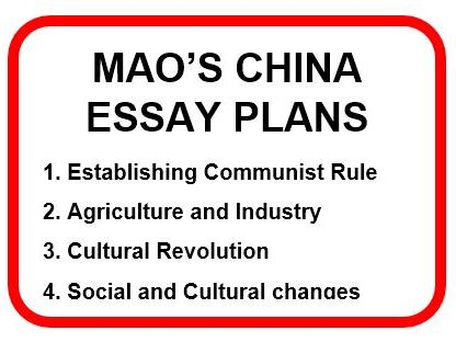 MAO'S CHINA ESSAY PLANS