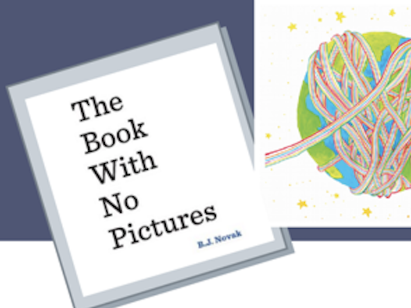 Creative Home Learning: The Book With No Pictures by B. J. Novak