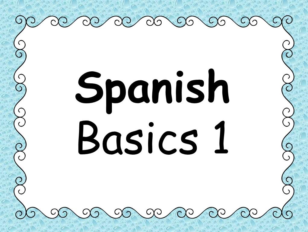 GCSE 2016 Spanish - Basics