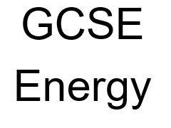GCSE Energy Quick Quizzes