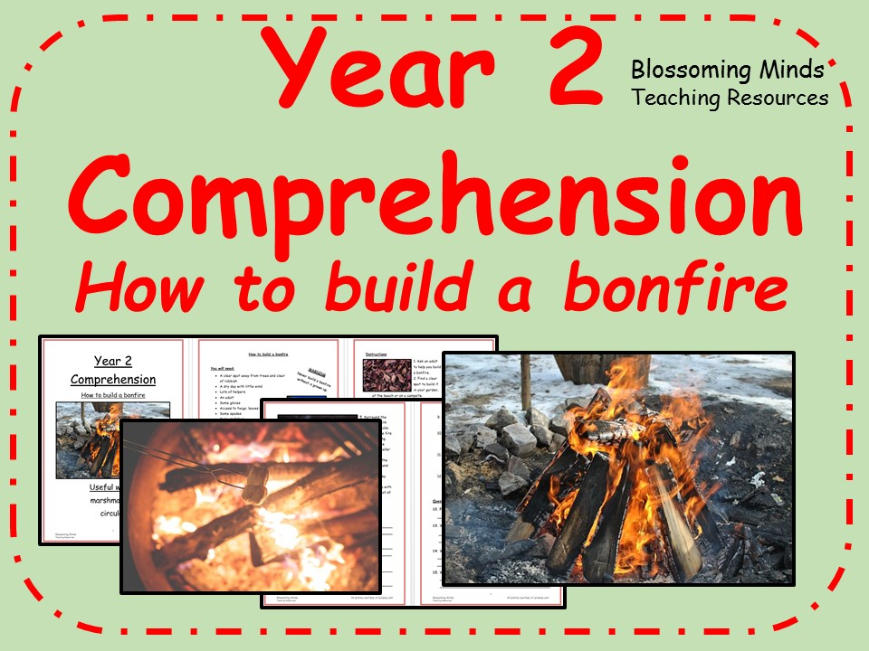Year 2 non-fiction comprehension - How to build a bonfire
