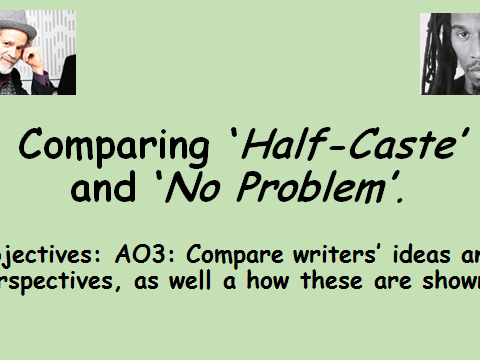 Comparing Poems: No Problem and Half-Caste. Edexcel Conflict Poetry.