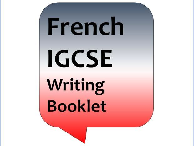 French Cambridge IGCSE writing booklet 1  (2011: questions 2 and 3)