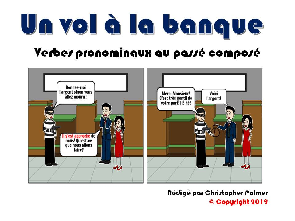 French: Reflexive verbs in the perfect tense based on a story about a bank robbery