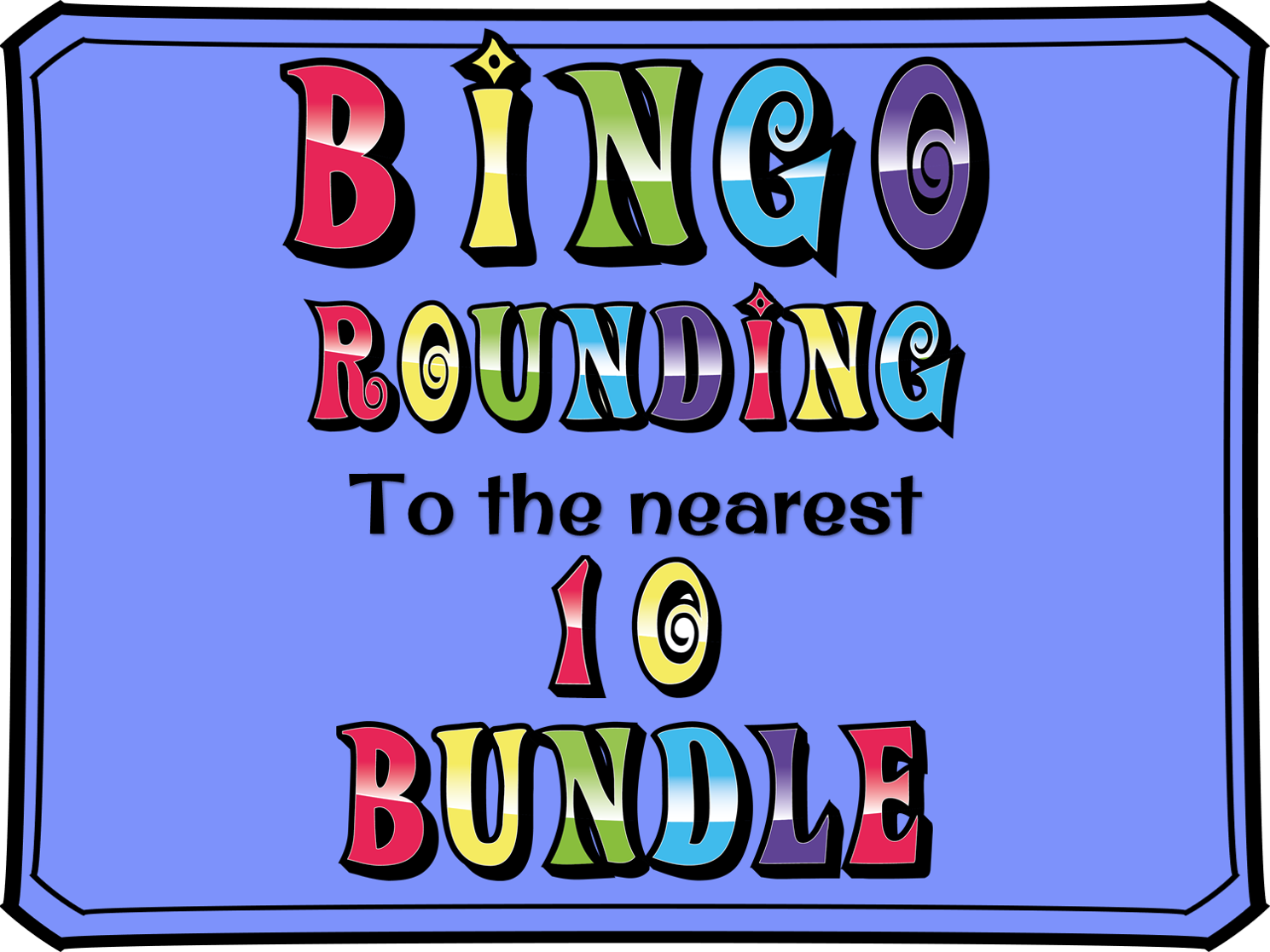 Rounding to the nearest 10 BINGO BUNDLE