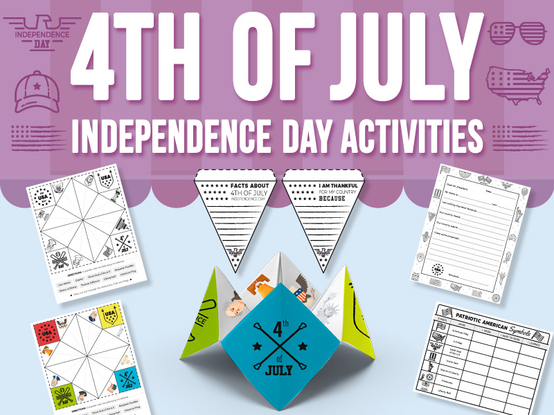 4th of July - Independence Day Activities