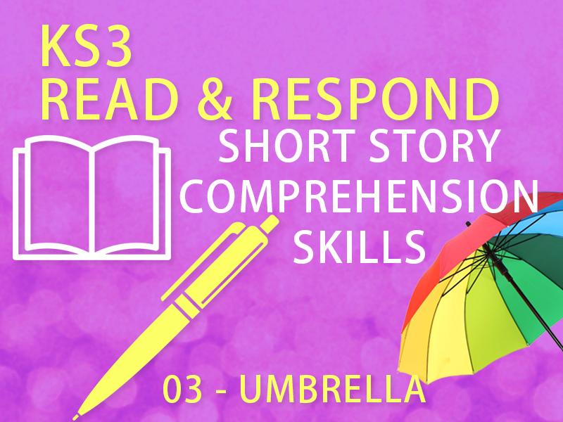 "KS3 English -  Reading Comprehension Lesson & Plan - 03, ""Umbrella"""