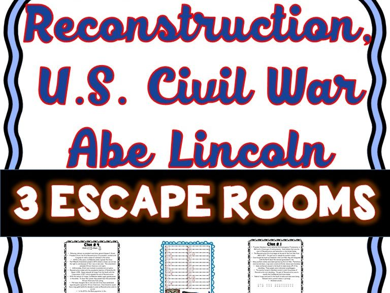 U.S. Civil War, Reconstruction and Lincoln Escape Rooms!
