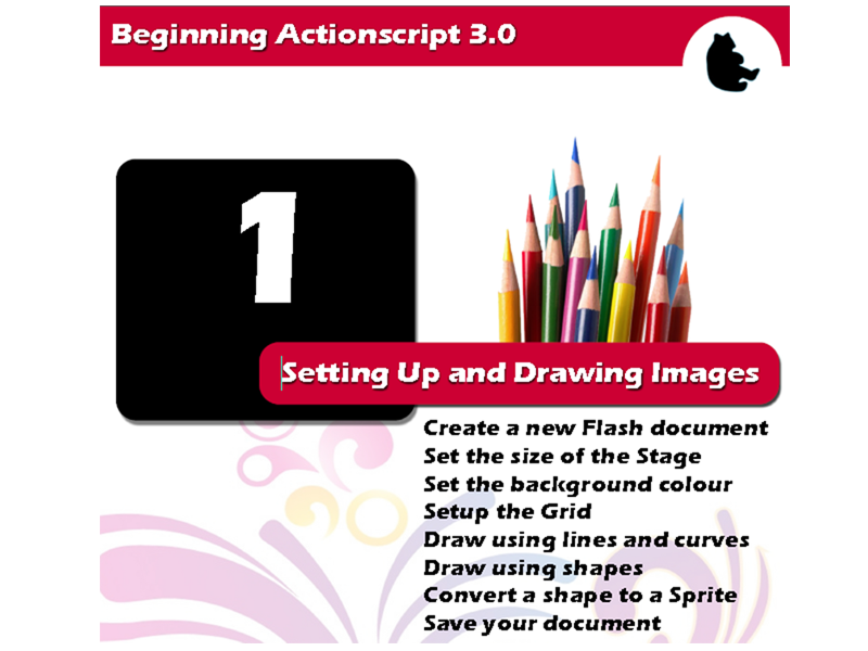 Beginning Flash / Actionscript - Setting Up and Drawing Images