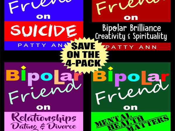 Mental Health Matters! Bipolar Friend Series = 4-Book Bundled $AVINGS!