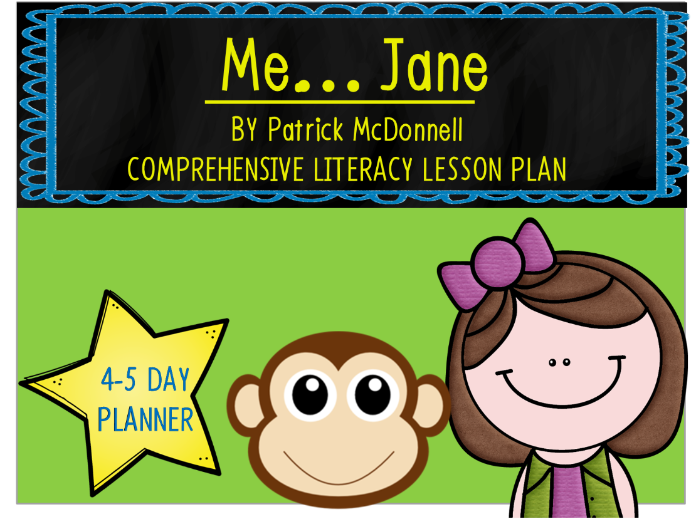 Me...Jane by Patrick McDonnell 4-5 Day Plan
