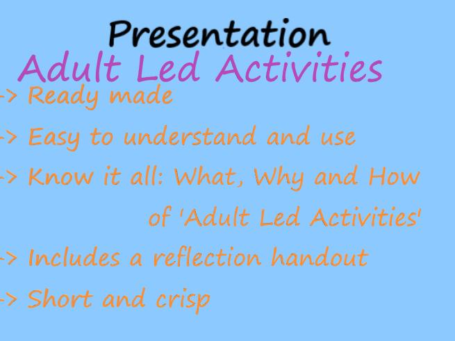 Adult Led Activities -Presentation