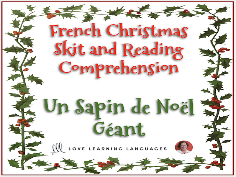 French Christmas skit and reading comprehension - Noël - Mini-dialogue - Un Sapin de Noël Géant