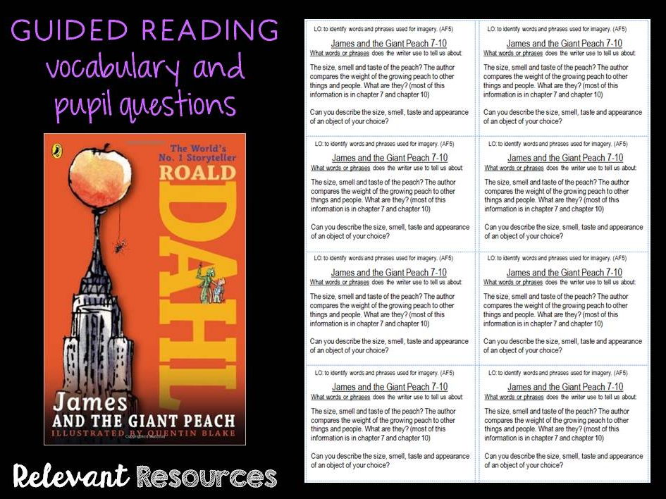 Guided Reading: James and the Giant Peach