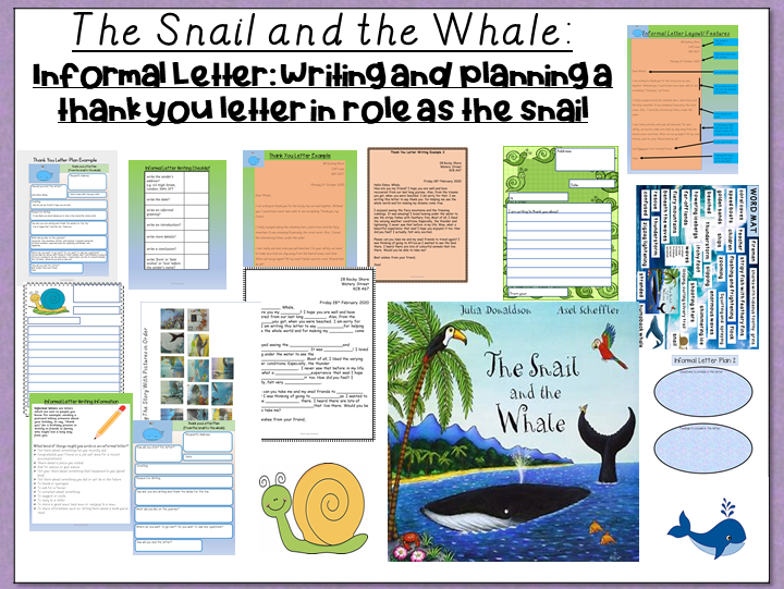 The Snail and the Whale- Informal Letter: Writing and Planning a Thank You Letter from the Snail
