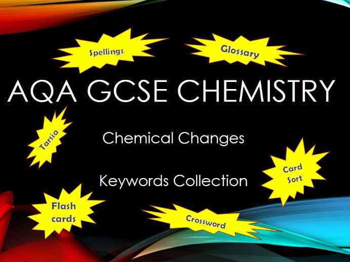 AQA GCSE Chemistry - C5 Chemical Changes - Keyword Collection