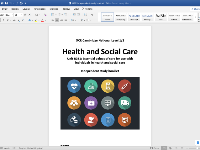 Health and Social Care- R021 Essential Values of Care: Independent Study Booklet LO1