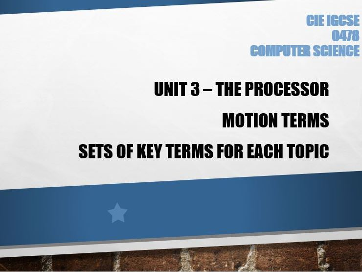 Computer Science GCSE Unit: 3 The processor - Motion terms - Learn the key terms