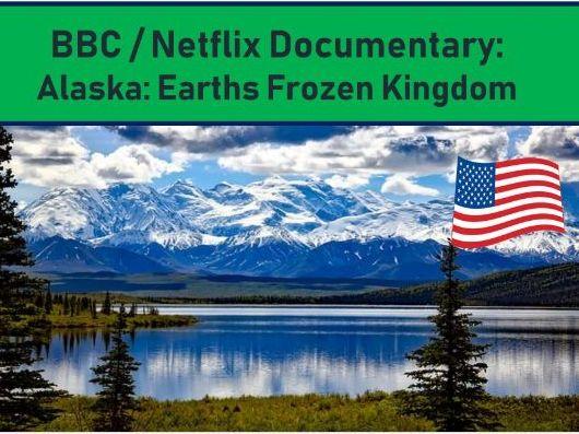 Alaska Frozen Kingdom Documentary
