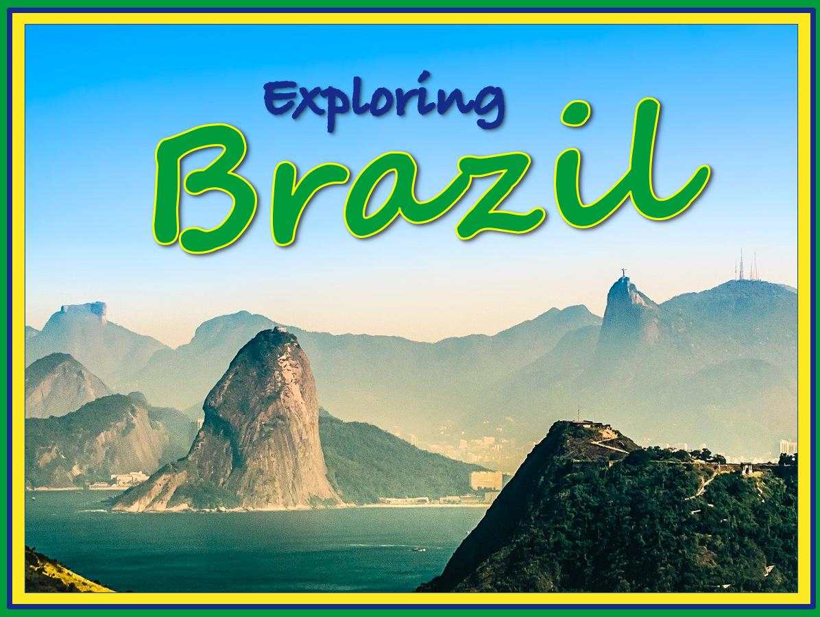 Exploring Brazil - KS2