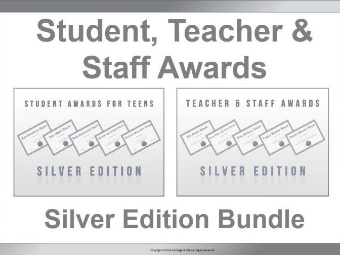 Student, Teacher and Staff Awards Silver Edition