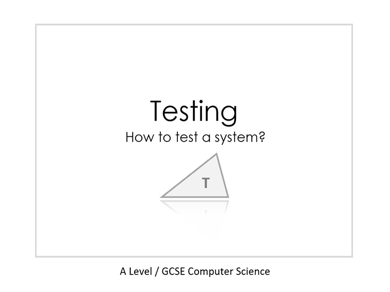 Presentation on how to test a system