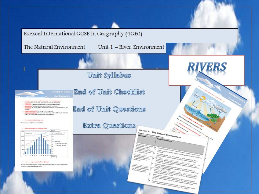 "Full guidance on the unit ""Rivers"",  Edexcel International GCSE in Geography (4GE0)"