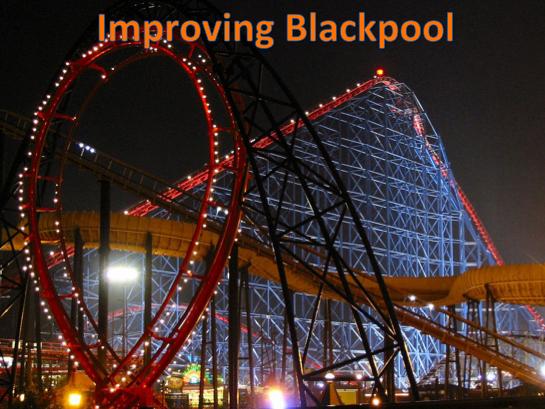 KS3 Tourism - Improving Blackpool
