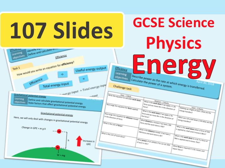 Energy | Energy Transfer | Energy Stores | KS4 | GCSE | Science | Physics | Whole Unit