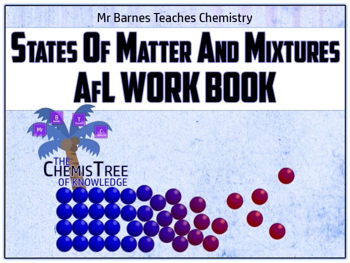 GCSE Chemistry 9-1: States of Matter and Mixtures AfL Work Book