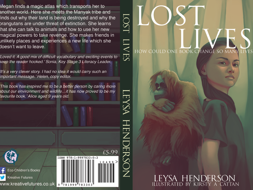 An eco-adventure book - Lost Lives (addresses deforestation, orang-utans and palm oil)
