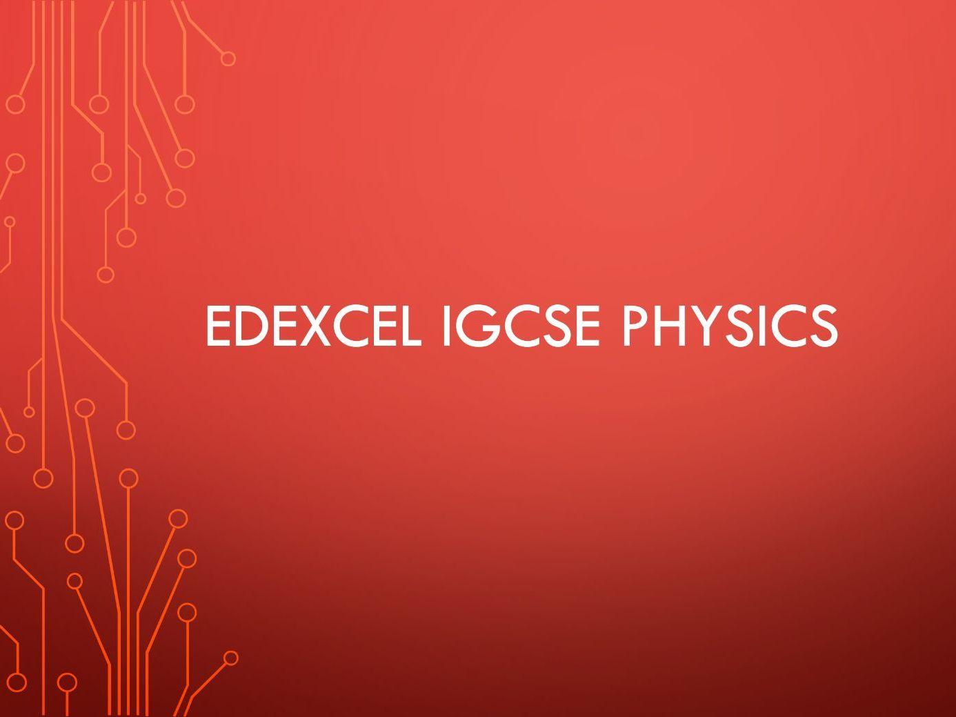 Physics Edexcel IGCSE PowerPoints - All units