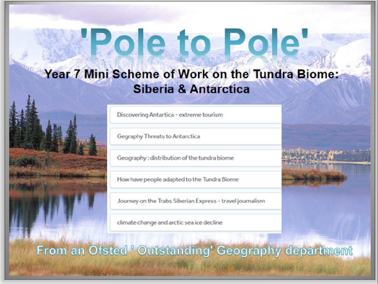 Tundra Biome Year 7 SOW , Siberia, Antarctica