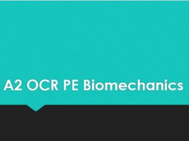 A2 OCR PE Biomechanics
