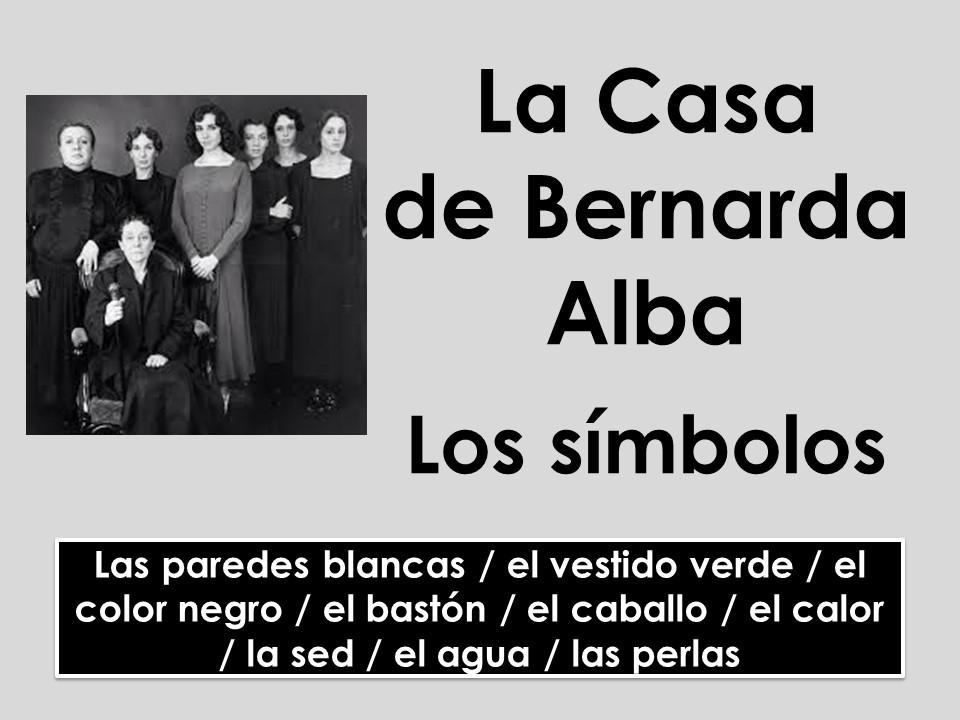 A-level Spanish: La Casa de Bernarda Alba - Los símbolos