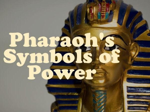 Pharaoh's Symbols of Power