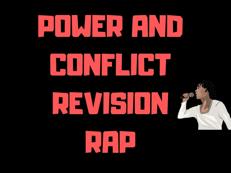 Power and conflict revision rap and gap-fill