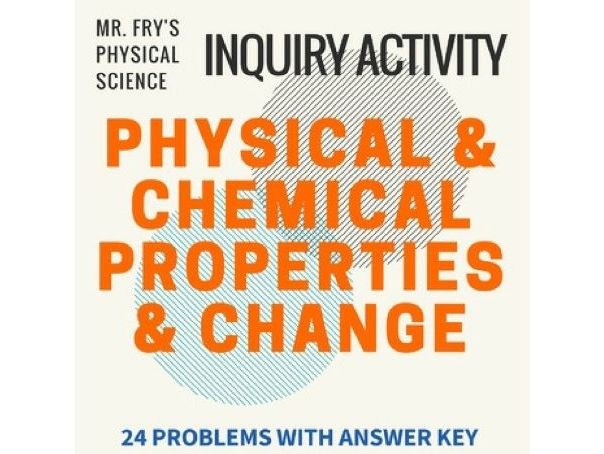 Physical & Chemical Properties & Change Practice