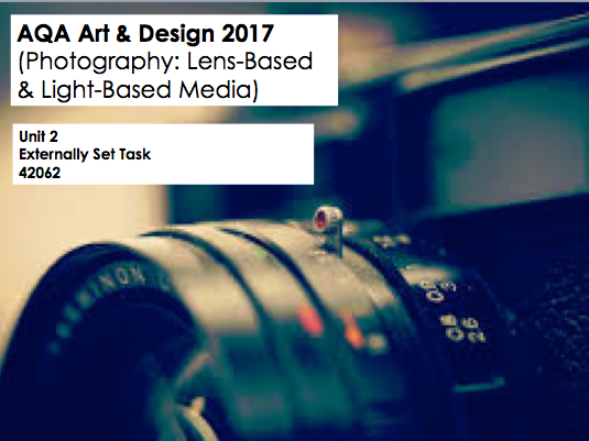 AQA GCSE Art & Design (Photography - 42062) Unit 2 Exam Paper 2017
