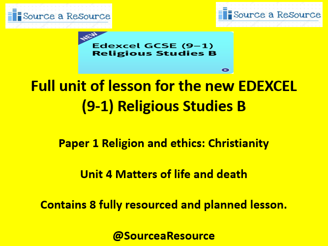 Edexcel GCSE (9-1) Religious Studies B Paper 1 Religion and Ethics Christianity Unit 4 Matters of life and death