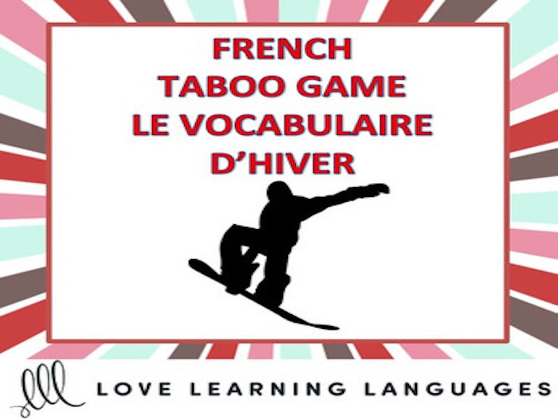 GCSE FRENCH: Le Vocabulaire d'Hiver: French Taboo Game