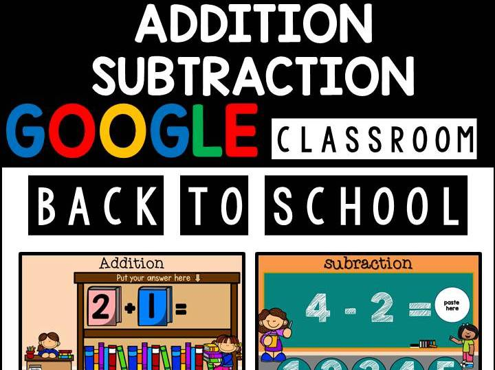 Back To School Addition & Subtraction Google Slides | Google Classroom | Distance Learning