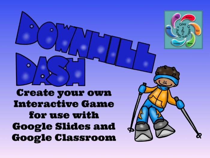 Editable Interactive Game for Google Slides Downhill Dash Create a Game