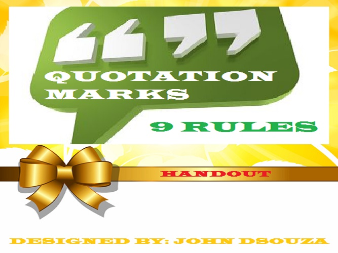 QUOTATION MARK RULES: HANDOUT