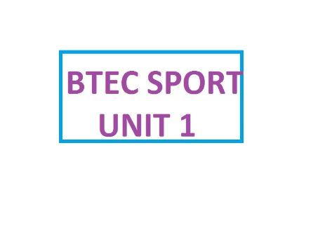BTEC SPORT UNIT 1 QUESTIONS BY TOPIC